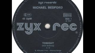 MICHAEL BEDFORD - TONIGHT (℗1987)