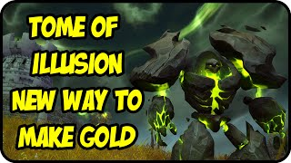 WoW Gold Farming Patch 7.0.3: Tomb of Illusion Gold Making - Legion Gold Guide