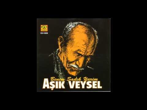 AŞIK VEYSEL - ŞU GENİŞ DÜNYAYA