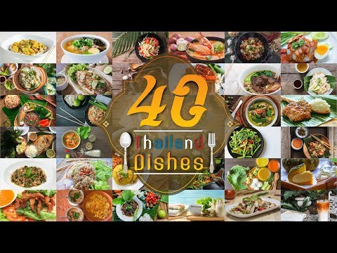 40 Thailand Dishes