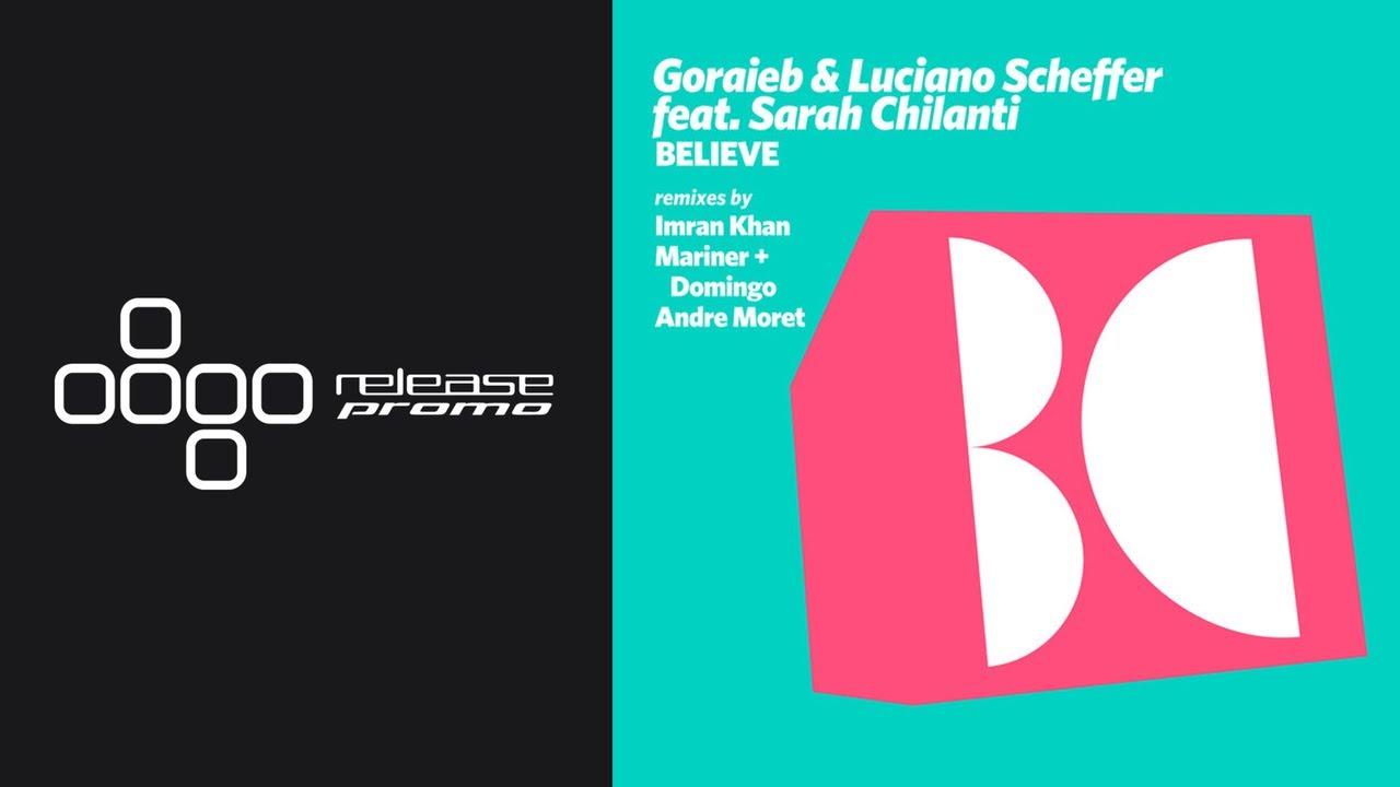 PREMIERE: Goraieb & Luciano Scheffer ft. Sarah Chilanti - Believe [Balkan Connection]