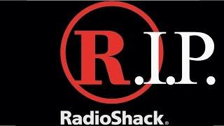 Say Goodbye to Radioshack