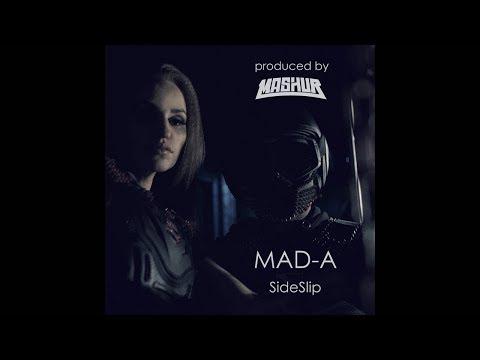 Смотреть клип Mad-A - Side Slip