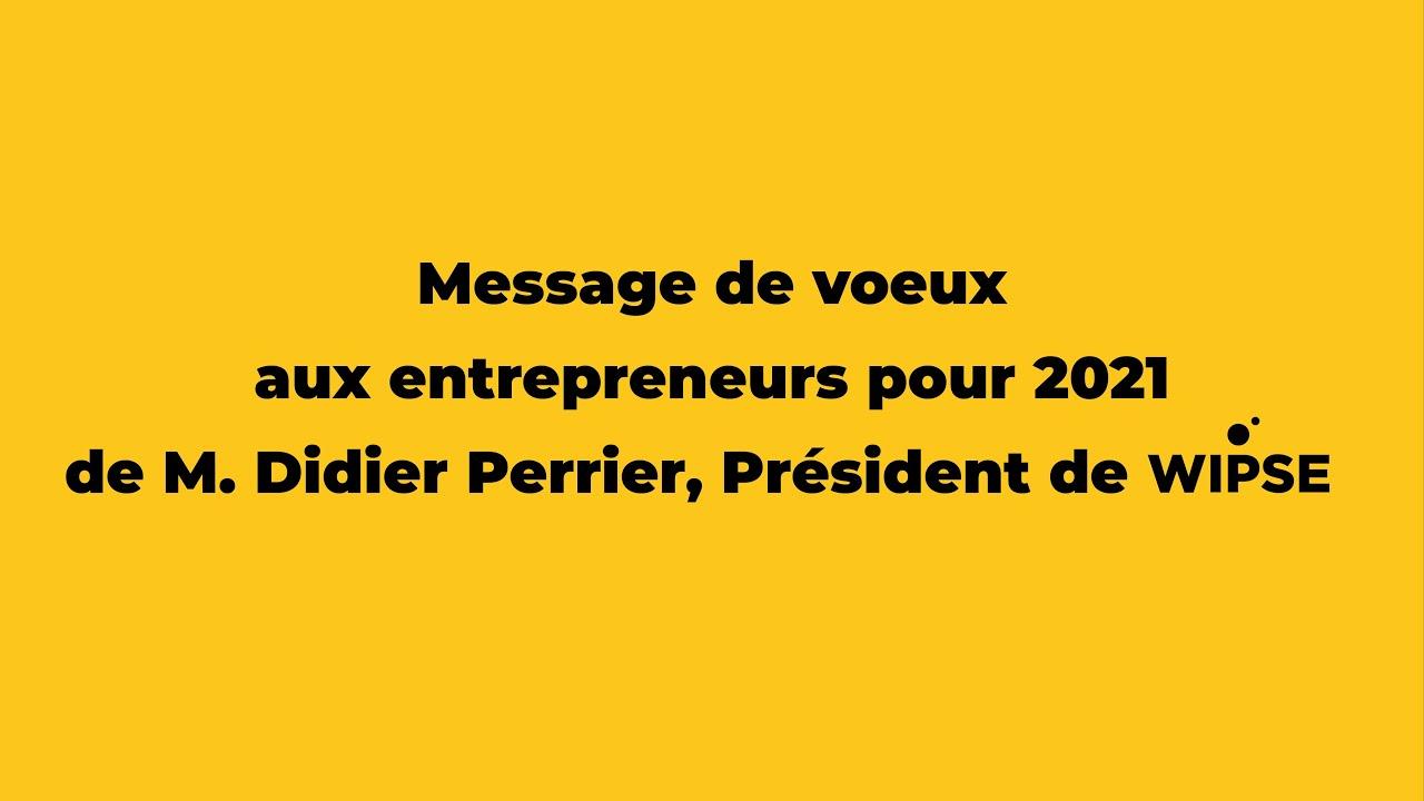 Vœux 2021 aux entrepreneurs