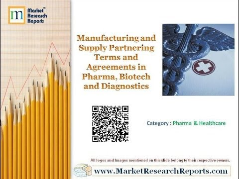 Manufacturing and Supply Partnering Terms and Agreements in Pharma