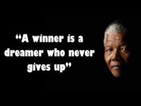 Top 15 Nelson Mandela Inspirational Quotes Youtube