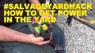 #Salvageyardhack: How To Get Power In The Yard
