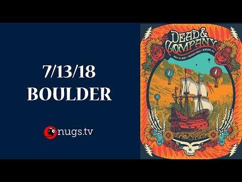Dead & Company Live from Boulder, CO 7/13/18 Set I Opener