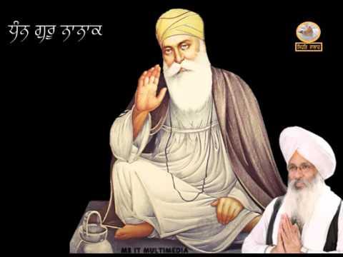 Dhan Guru Nanak  ( Bhai Guriqbal Singh Ji Bibi Kolan Ji )