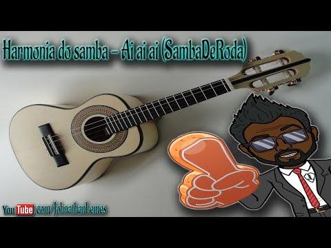 Harmonia do Samba - Ai Ai Ai (SambaDeRoda) #Cavaco