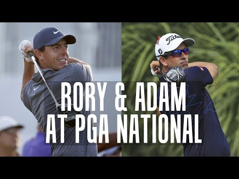 Rory Mcilroy and Adam Scott Take on PGA National