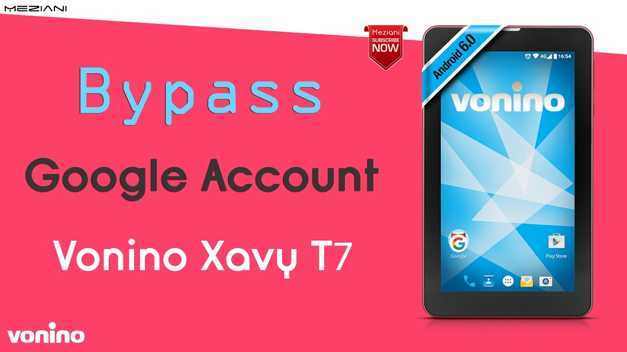 Vonino xylo x tm bypass google frp - updated September 2019