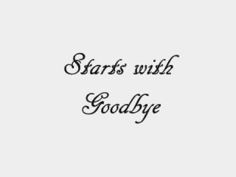 Starts With Goodbye by Carrie Underwood