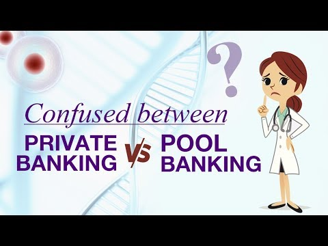 Cord Blood Banking: Key Benefits of Pool banking vs. Private Cord Blood Banking.