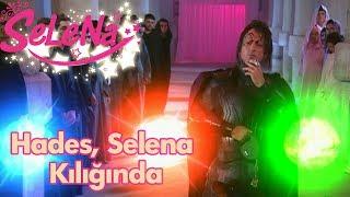 Hades, Selena'nın Kılığına Giriyor