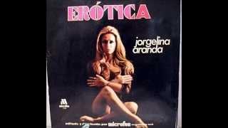 Jorgelina Aranda - Erotica (1974)[full album]