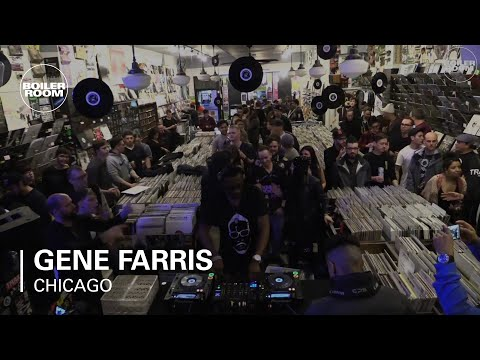 Gene Farris Boiler Room Chicago DJ Set