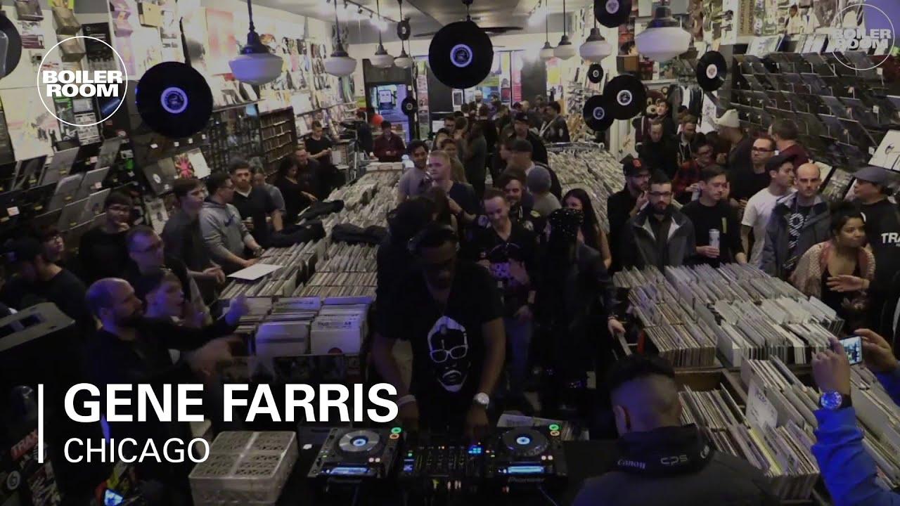 Gene Farris Boiler Room Chicago Dj Set Youtube