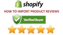 2019 - HOW TO CREATE & IMPORT VERIFIED BUYER PRODUCT REVIEWS TO YOUR SHOPIFY STORE FOR FREE