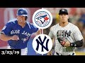 Toronto Blue Jays vs New York Yankees Highlights | March 23, 2019 | Spring Training