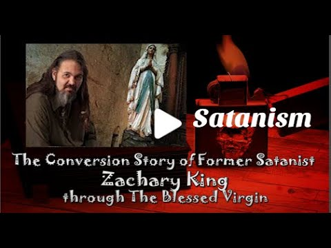 Satanist to Catholic - Zachary King