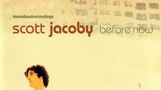 Scott Jacoby - I Like You