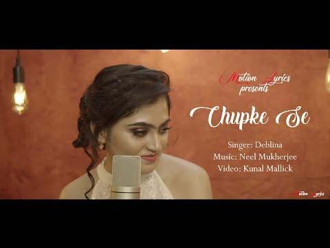 Chupke Se || Saathiya || Deblina || Motion Lyrics