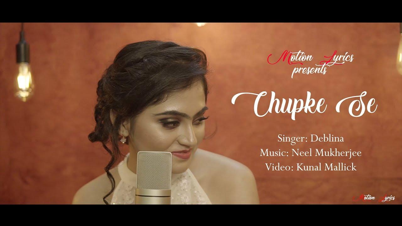 Download Chupke Se || Saathiya || Deblina || Motion Lyrics