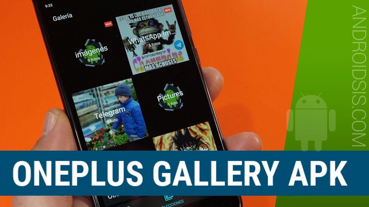 Oneplus Gallery APK, la nueva galería de fotos de Oneplus para cualquier  Android