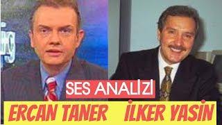 İlker Yasin & Ercan Taner Ses Analizi (Tenorlardan Ve Gol Ve Gol Ve Gol...)