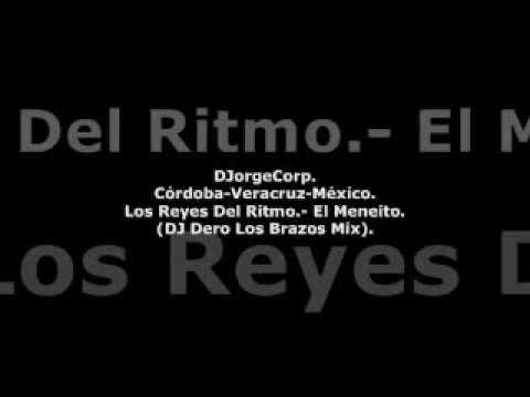 GenteDJ Los Reyes Del Ritmo.- El Meneito (DJ Dero Los Brazos Mix).
