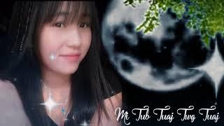 Miv Tub Tuaj Twg Tauj - Pay Yi Lauj from china new song 2018