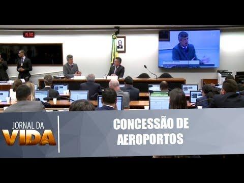 Novo modelo de concessão de aeroportos é debatido em Brasília - Jornal da Vida - 16/05/18