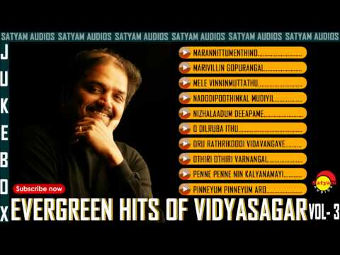 Evergreen Malayalam Hits of Vidyasagar Vol - 3 Audio Jukebox
