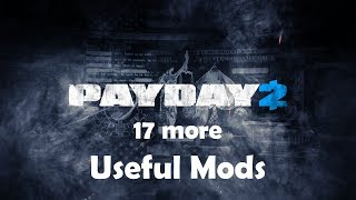 More useful mods for payday 2