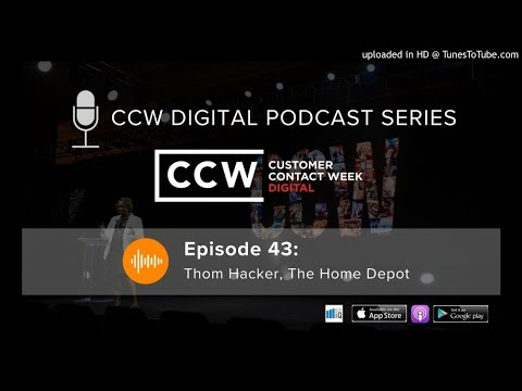 CCW Digital Podcast #43 Thom Hacker, The Home Depot