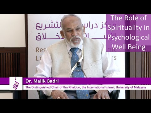 Dr  Malik Badri: The Role of Spirituality in Psychological Well Being