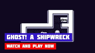 Ghost! A Shipwreck · Game · Gameplay