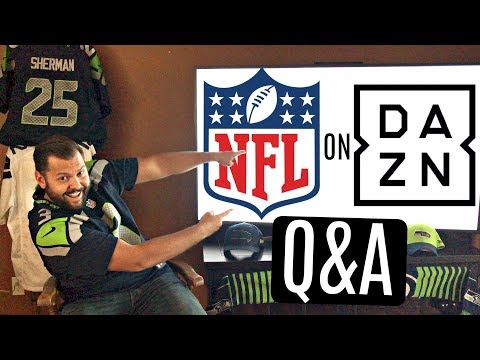 How To Use DAZN To Stream NFL Football - Q&A Time