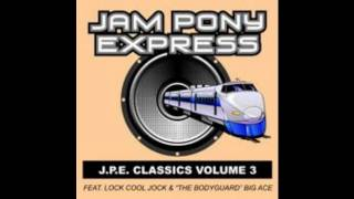 Jam Pony Express-Slic Vic-Big Ace-Body Mechanic