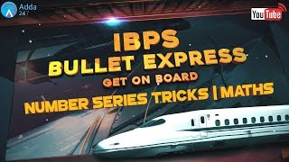 IBPS PO PRE   Number Series Tricks   Maths   Online Coaching for SBI IBPS Bank PO