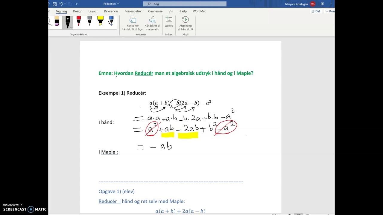 Reduktion af et algebraisk udtryk i hånd og i Maple