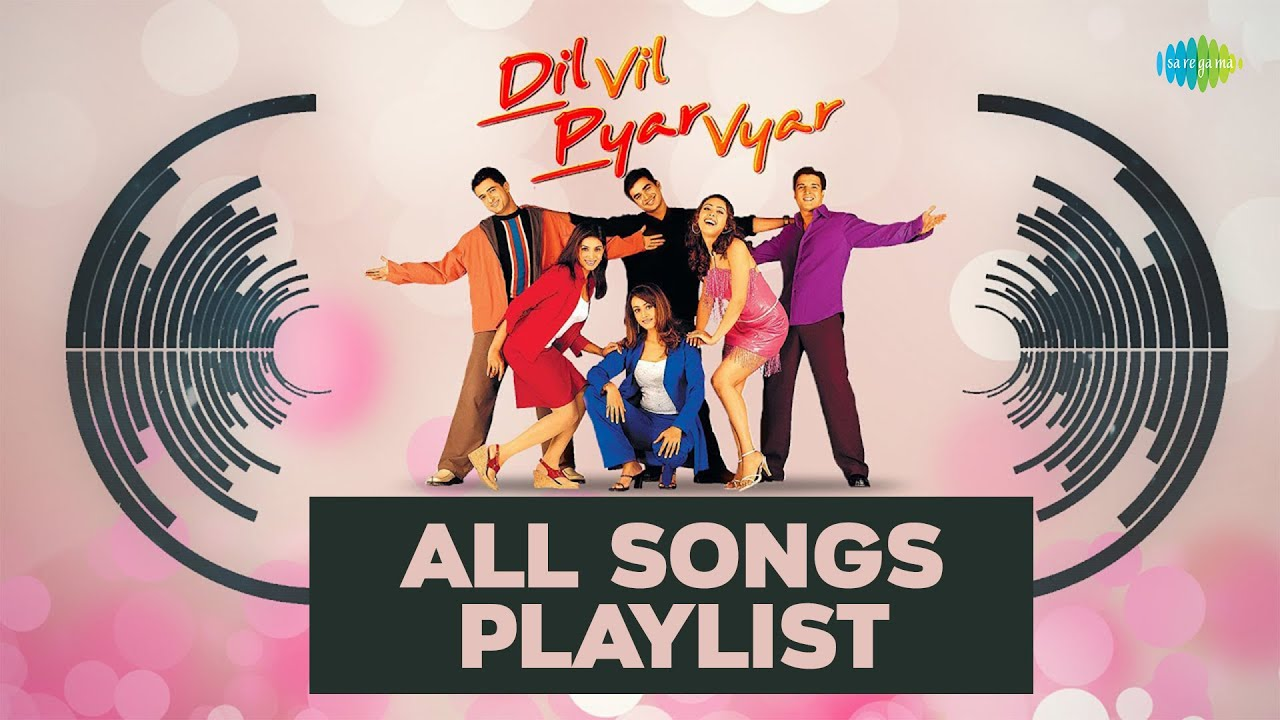 dil vil pyar vyar full song album audio jukebox