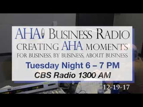 CEO Spotlight Show 12.19.2017 | AHA Business Radio