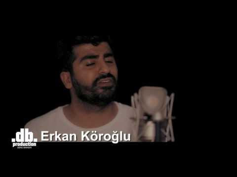 Erkan Köroglu - Küsme Aşka  // db Production - Deniz Bahadir