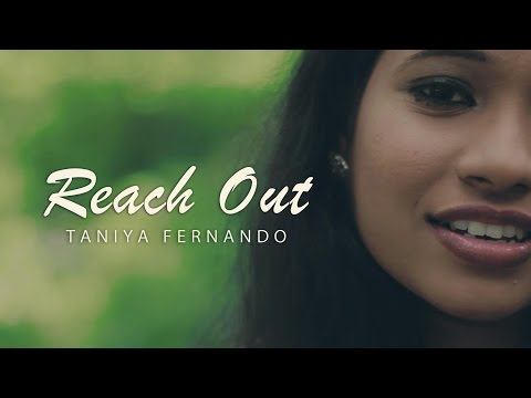 ' Reach Out '   Taniya Fernando