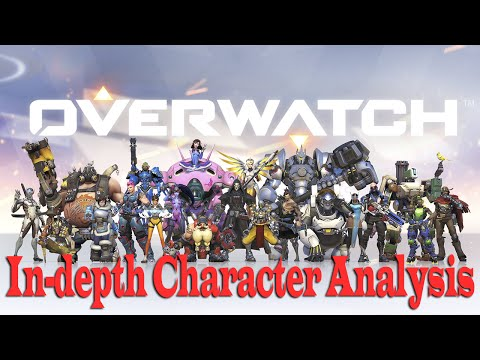 In-Depth Overwatch Character Analysis