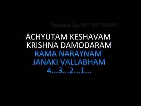 ACHYUTAM KESHAVAM BHAJAN KARAOKE WITH CHORUS ART OF LIVING