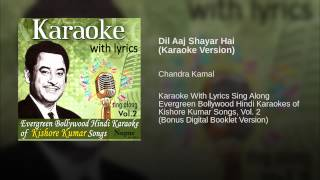 Dil Aaj Shayar Hai (Karaoke Version)