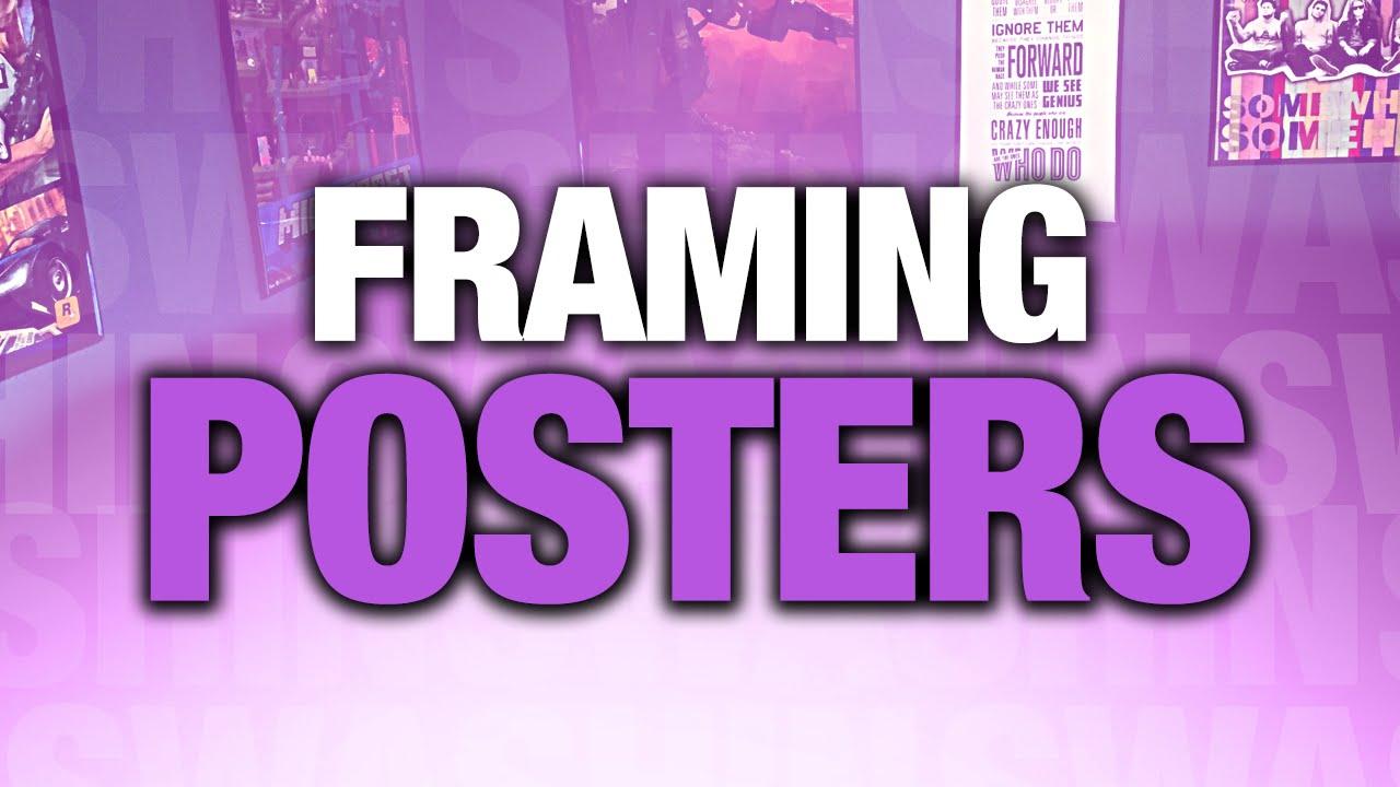 tips tricks for framing posters